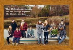 Duck Dynasty - The Robertson family and bad ideas go together like biscuits and jam.
