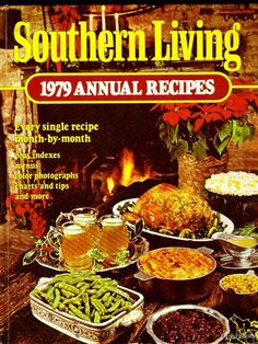 1979 Southern Living Annual Recipes, Beautiful Vintage Condition,
