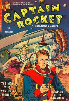 1951 ... Captain Roooooocket! | by x-ray delta one