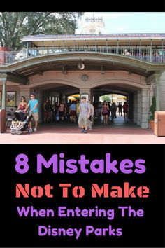 With multiple trips under our belts and now being a Florida resident, we have learned a lot of valuable lessons. Here are 8 mistakes not to make when entering the Disney parks: