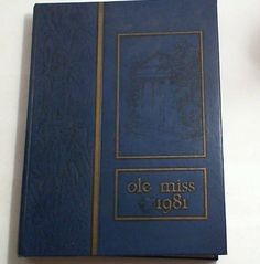 1981 Ole Miss University Of Mississippi College Yearbook, Hardcover, Illustrated