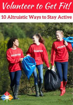 Get Moving for the Greater Good: 10 Ideas for Active Volunteer Work