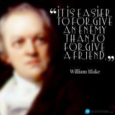 William Blake quote about forgiveness