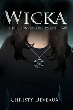The Book Junkie's Reads . . .: Book BLITZ - Wicka by Christy Deveaux