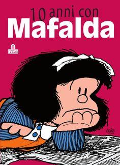 Quino, 10 anni con Mafalda, Magazzini Salani, 2012