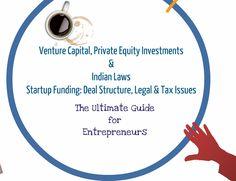 #VentureCapital, #PE #Investments, #Startup #Funding and Indian #Laws #entrepreneur #business #entrepreneurship