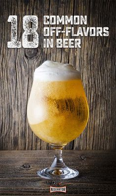 """Beer Off-Flavors: Why Your Beer Changes Flavor Over Time   We each have higher sensitivities to certain flavors creating a unique standard of what we find pleasant or abhorrent. But, in general there is a set of flavors that are considered """"off"""" or faulty when found at a certain level (or any level) in beer."""