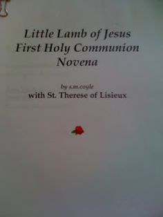 Novena for 1st Communicants...I'm starting this with my little one just in time...