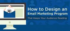 Creating Must-Read Email Marketing Campaigns That Works. Do you make the most of your email?