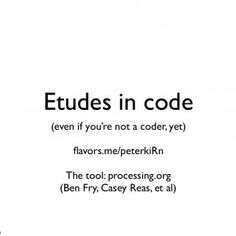 etudes in code even if youre not a coder yet avors
