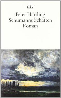 Schumanns Schatten: Variationen über mehrere Personen Roman von Peter Härtling http://www.amazon.de/dp/3423125810/ref=cm_sw_r_pi_dp_zCGtvb1B71KZ7