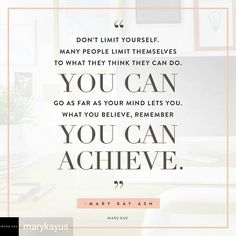 Mary Kay Ash #believe