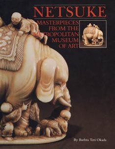 Netsuke: Masterpieces from The Metropolitan Museum of Art | MetPublications | The Metropolitan Museum of Art