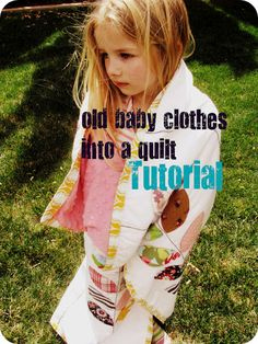 """The Life of a Cheap Chickadee: A Different kind of """"Baby Thoughts"""" Quilt Tutorial using their old clothes"""