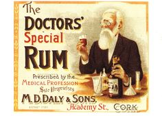 The Doctor's Special Rum.