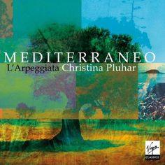 Christina Pluhar - Mediterraneo