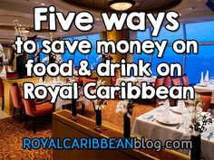 Five ways to save money on food and drink on your Royal Caribbean cruise | Royal Caribbean Blog