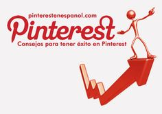 Consejos para tener éxito en Pinterest