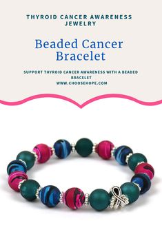 4acc41094 Support Thyroid Cancer awareness with a beaded bracelet including a pewter  cancer ribbon. #cancerawareness
