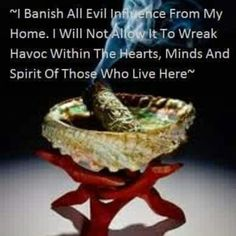 The Aries Witch ♈ I banish all evil influence from my home. I will not allow it to wreak havoc within the hearts, minds and spirit of those who live here ~ pagan - Wicca - witchcraft Smudging Prayer, Sage Smudging, Wiccan Spells, Magic Spells, Healing Spells, Wiccan Witch, Easy Spells, Healing Quotes, Healing Herbs