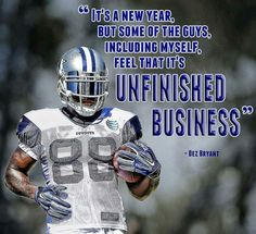 Dez must feel this way even more now that he and Romo are missing time with injuries. Can't wait until we're at full strength. GO COWBOYS!!!
