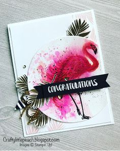 Crafty Little Peach: Stampin' Up! Fabulous Flamingo Watercolor Congratulations Card