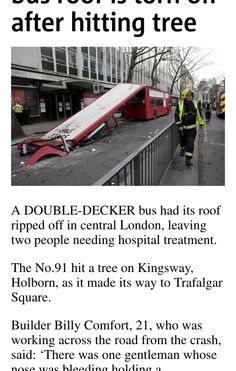 I saw this in Metro Phone Edition: Passengers hurt as bus roof is torn off after hitting tree.
