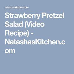 Strawberry Pretzel Salad (Video Recipe) - NatashasKitchen.com