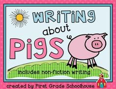 Writing about Pigs by First Grade Schoolhouse. Writing printables about pigs. Includes non-fiction writing. FREE download!!!