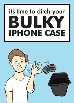 Is it time to ditch your bulky iPhone case? Here are five signs to help you decide!