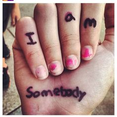 Power Thought ----> I am somebody!