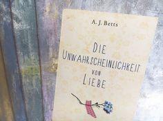 'Die Unwahrscheinlichkeit von Liebe' von A. J. Betts