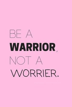 """Be a warrior, not a worrier."" - Positivity Sparkles - ""Be a warrior, not a worrier."" – Positivity Sparkles Anxiety is a dangerous emotion.You men - Motivacional Quotes, Cute Quotes, Happy Quotes, Woman Quotes, Best Quotes, Quotes Positive, Sport Quotes, Do Good Quotes, Positive Quotes For Life Motivation"