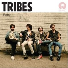 Tribes - Baby ♥♥♥♥