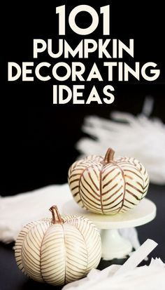 101 Fabulous pumpkin decorating ideas - give them a try!