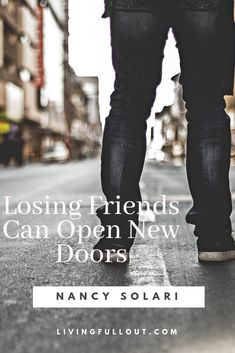 Losing a friend can