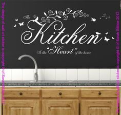 Hey, I found this really awesome Etsy listing at https://www.etsy.com/uk/listing/153145713/the-kitchen-is-the-heart-quote-vinyl