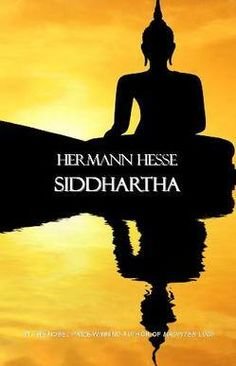Siddartha... The book that helped me start to enjoy reading. I've read it twice and will probably read it again...