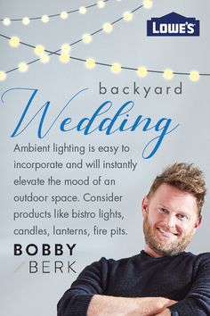 Designer Bobby Berk recommends adding bistro lights, candles, lanterns and fire pits for easy ambient lighting that elevates your space and can be used again and again.