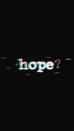 I hope I never lose you. Hope it never ends. Glitch Wallpaper, Mood Wallpaper, Tumblr Wallpaper, Dark Wallpaper, Screen Wallpaper, Wallpaper Quotes, Wallpaper Backgrounds, Black Aesthetic Wallpaper, Aesthetic Iphone Wallpaper