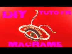DIY - Tuto Bracelet Oeil en Macramé - YouTube