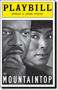 Broadway Playbill from The Mountaintop, a powerful play that depicts the final evening of MLK's life - See Charleston's PURE Theatre's performance on our stage this season.