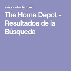 The Home Depot - Resultados de la Búsqueda