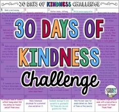 Build a strong and caring classroom community and help your students make an active and positive difference in their world by encouraging them to be intentionally and actively kind, both inside and outside the classroom!Ready to print 'n go, this resources challenges students to perform 30 intentional acts of kindness in 30 days -- practical actions that can be implemented today to help others feel valued, appreciated, and loved.