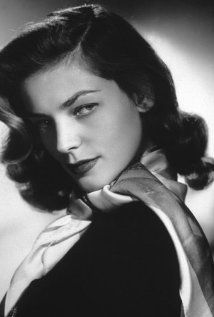Lauren Bacall:  Rest in peace Lauren.  Thanks for the all the wonderful memories.  See you on the other side.