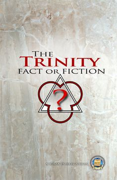 """The Trinity- Fact or Fiction - To be considered """"Christian"""" one must believe in the Trinity. Is this a biblical teaching, or one that traces back through the mother church to ancient pagan worship? We report, you decide!"""