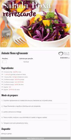 Salada Roxa refrescante - Blog da Mimis - Com pouquíssimas calorias essa salada linda vai dar cor e alegria à refeição! Food Inc, Paleo Recipes, Cooking Recipes, Experiment, Vegetarian Lifestyle, Salad Dressing Recipes, Food Illustrations, Going Vegan, Healthy Life