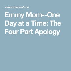 Emmy Mom--One Day at a Time: The Four Part Apology