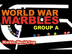 World War Marbles Race Marble Race, World Cup Groups, Marbles, World War, Join, Racing, Bricolage, Running, Auto Racing
