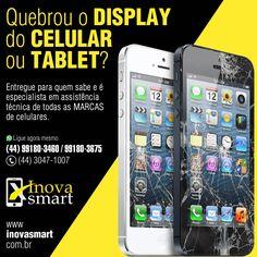Quebrou o DISPLAY do CELULAR ou TABLET?  Entregue para quem sabe e é especialista em assistência técnica de todas as MARCAS de celulares.  Ligue agora no (44) 3354-2864 / 99180-3460 (whatsapp)  Endereço: Rua Paranaguá, 155 (sl 2) - Zona 7 - Maringá - Paraná.  Site: www.inovasmart.com.br  #inovasmart #celular #assistênciaténica #assistênciamaringá